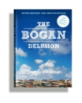 the bogan delusion 2nd ed 3d